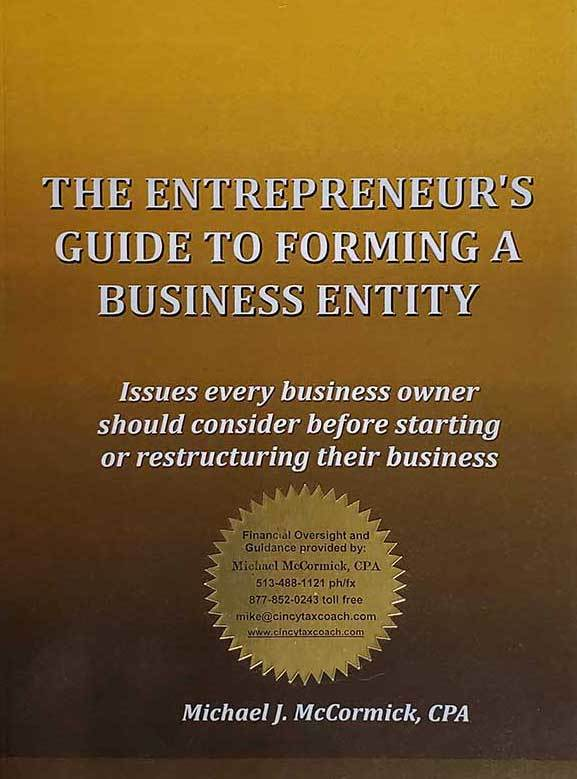 The Entrepreneurs Guide to Forming a Business Entity