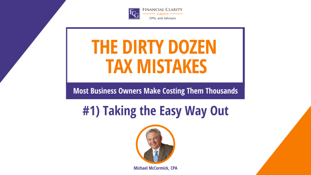 Taking the Easy Way Out | Tax Planning